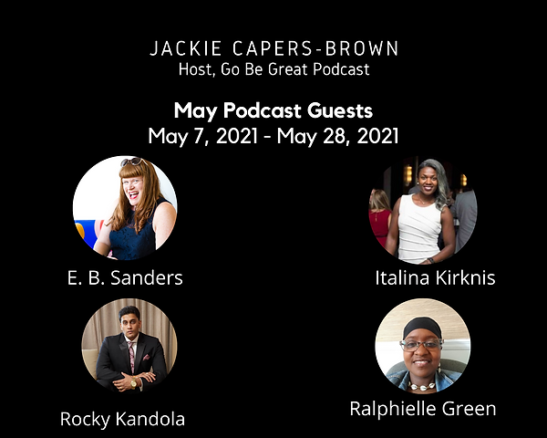 Go Be Great Podcast May 2021 Revise Use.