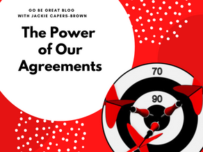 The Power of Our Agreements