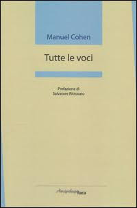 Manuel Cohen, Tutte le voci, Arcipelago Itaca, Osimo 2017