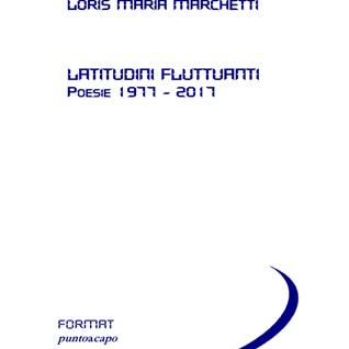 Giovanni Merloni: L'opera poetica di Loris Maria Marchetti