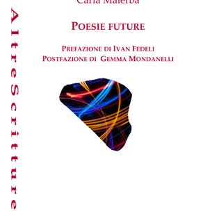 Carla Malerba, Poesie future, puntoacapo Editrice, 2020