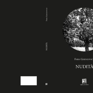 Fabia Ghenzovich, Nudità, Libreria Editrice Il Leggìo, Chioggia (VE) 2020