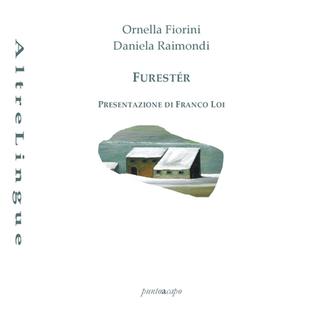 Paolo Artale su Furester di Ornella Fiorini e Daniela Raimondi