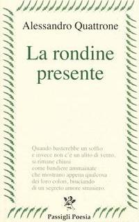 Luigi Picchi su Alessandro Quattrone, La Rondine presente, Passigli 2020