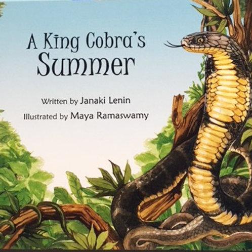 A King Cobra's Summer