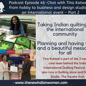 Chat with Tina Katwal - from hobby to business and design studio to an International event - Part 2
