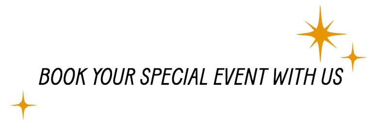 BOOK YOUR SPECIAL EVENT .png