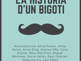 """OBRA DE TEATRE: """"La història d'un bigoti"""""""