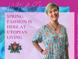 Utopian Living is about Colourful Spring Fashion