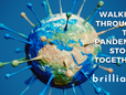 Brilliant Walks Side by Side with Businesses through a Pandemic Storm