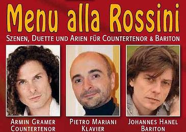 Menu alla Rossini, Armin Gramer (Countertenor), Johannes Hanel (Bariton), Pietro Mariani (Klavier, piano)