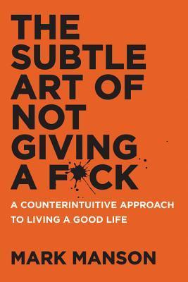 #BookRiffs: The Subtle Art Of Not Giving A F*ck