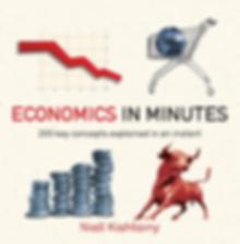 Economics in Minutes by Niall Kishtainy