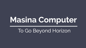To Start and to go beyond - Masina Computer