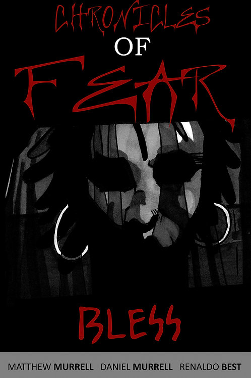 Chronicles of Fear: Bless
