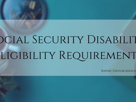 Social Security Disability Eligibility - Do I Qualify?