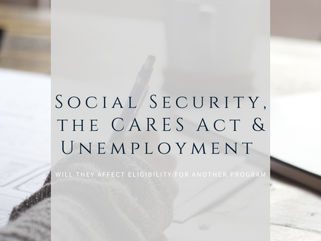 Social Security Disability, the CARES Act, and Unemployment