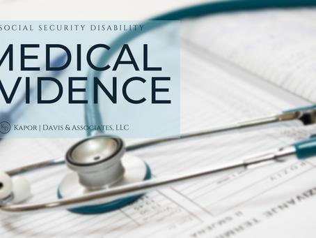Medical Evidence & Social Security Disability