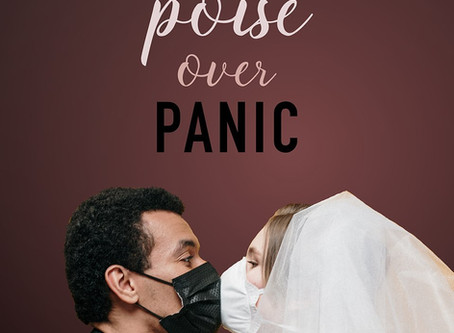 Poise Over Panic: How to Plan a Wedding in a Pandemic