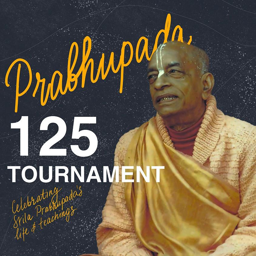 Prabhupada 125 Tournament