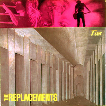 (THE) REPLACEMENTS: TIM