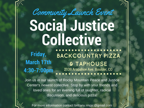 Friday March 17th, Social Justice Collective Community Launch Event