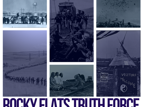 Rocky Flats Truth Force Reunion Weekend, April 26th - 29th