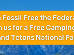 Peaceful Demonstration in the Tetons 8/25-8/27