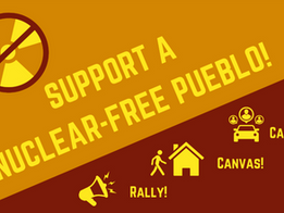 Amazing Opportunity to Support a Nuclear Free Pueblo 10/23!