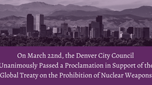 Denver City Council Supports an International Ban on Nuclear Weapons