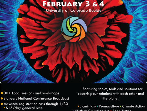 Feb. 3 & 4, Bioneers Network Event, Front Range Eco-Social Solutions