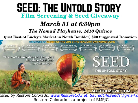 SEED ~ the untold story (MOVIE) and Seed Giveaway, March 31st