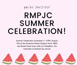 RMPJC Summer Celebration Fundraiser, August 17th