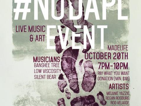 #NoDAPL Live Art and Music Fundraiser October 20th