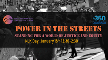 Power In the Streets:  Standing for a World of Justice and Equity, January 18th