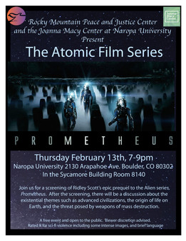 February 13th, The Atomic Film Series: Prometheus