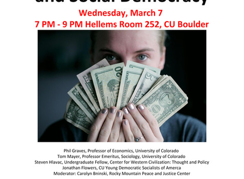 Capitalism, Socialism,or Social Democracy: Which isthe best option for us now?March 7th