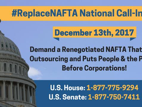 #ReplaceNAFTA National Call-In Day December 13th