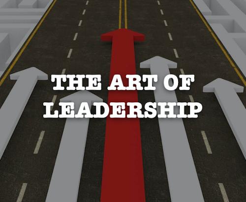 THE ART OF LEADERSHIP - Week 1