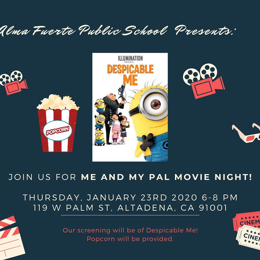 Me and My Pal Movie Night!