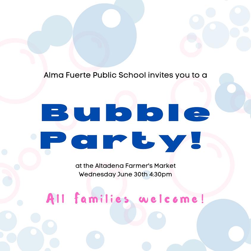 Bubble Party at the Altadena Farmer's Market