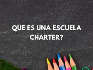 Entienda Mas Sobre las Escuelas Charter.
