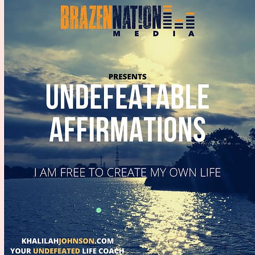 Undefeatable Affirmations