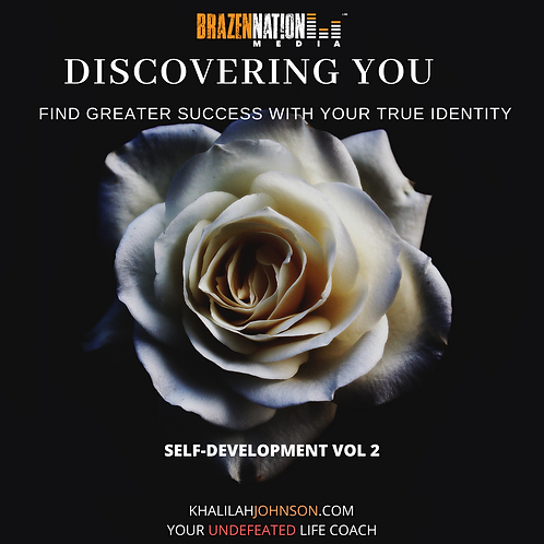 Discovering You: Find Greater Success with Your True Identity