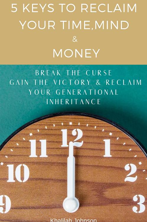 5 Keys to Reclaim Your Time Mind & Money PDF