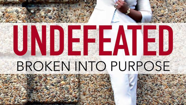 Undefeated: Broken into Purpose