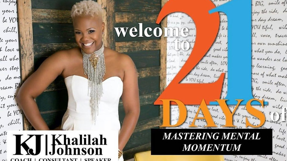 21 Days of Mastering Mental Momentum