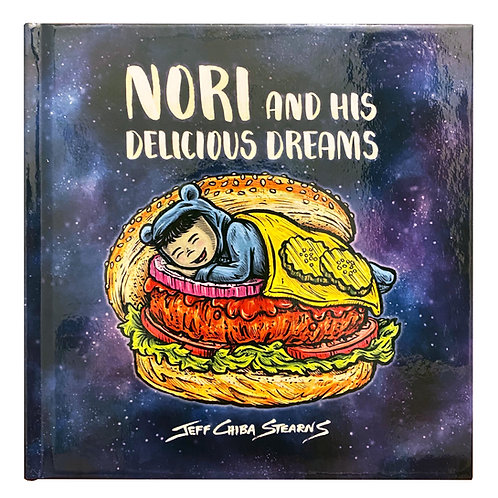 Nori and His Delicious Dreams - Children's hardcover book by Jeff Chiba Stearns