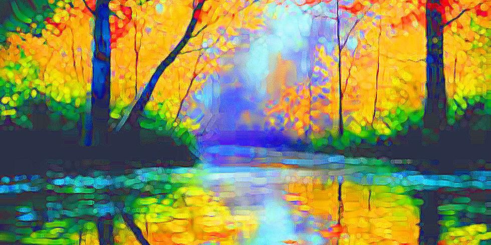 Autumn Reflections 11/23  6-8 Saturday