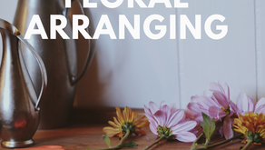 An Update and Floral Arranging